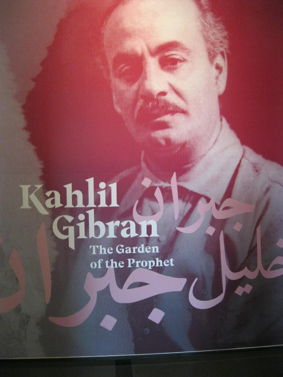 Kahlil Gibran: The Garden of the Prophet Exhibition